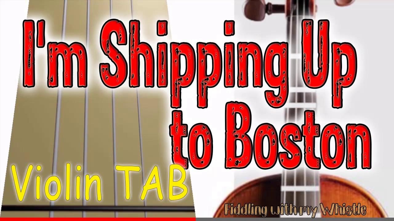 I'm Shipping Up to Boston – Dropkick Murphys – Violin – Play Along Tab Tutorial
