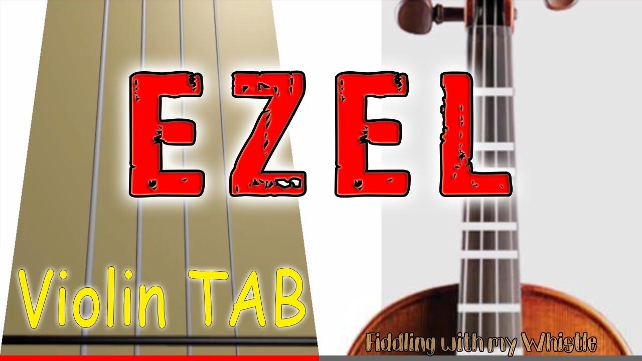 Ezel – Eysan Unutamiyorum – Violin – Play Along Tab Tutorial