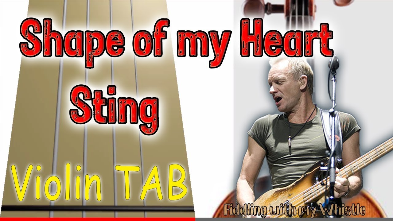 Shape of my Heart – Sting – Voiln – Play Along Tab Tutorial