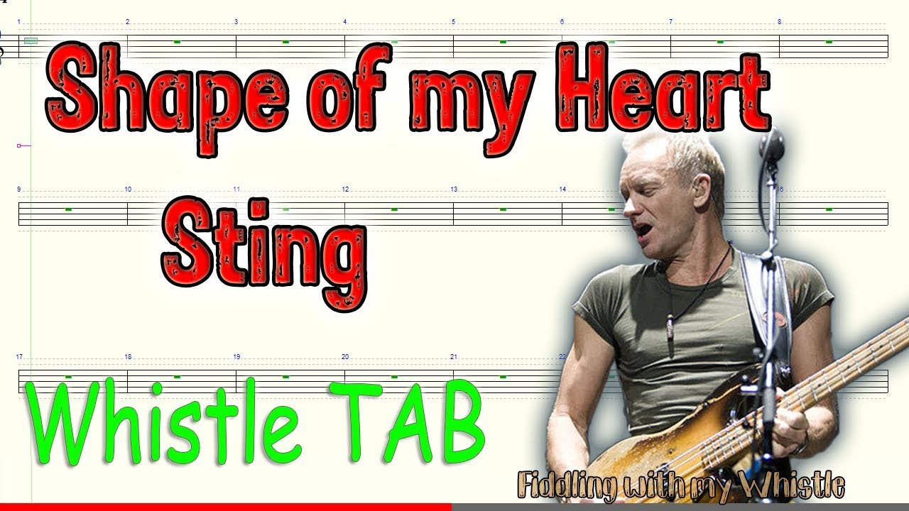 Shape of my Heart – Sting – Tin Whistle – Play Along Tab Tutorial