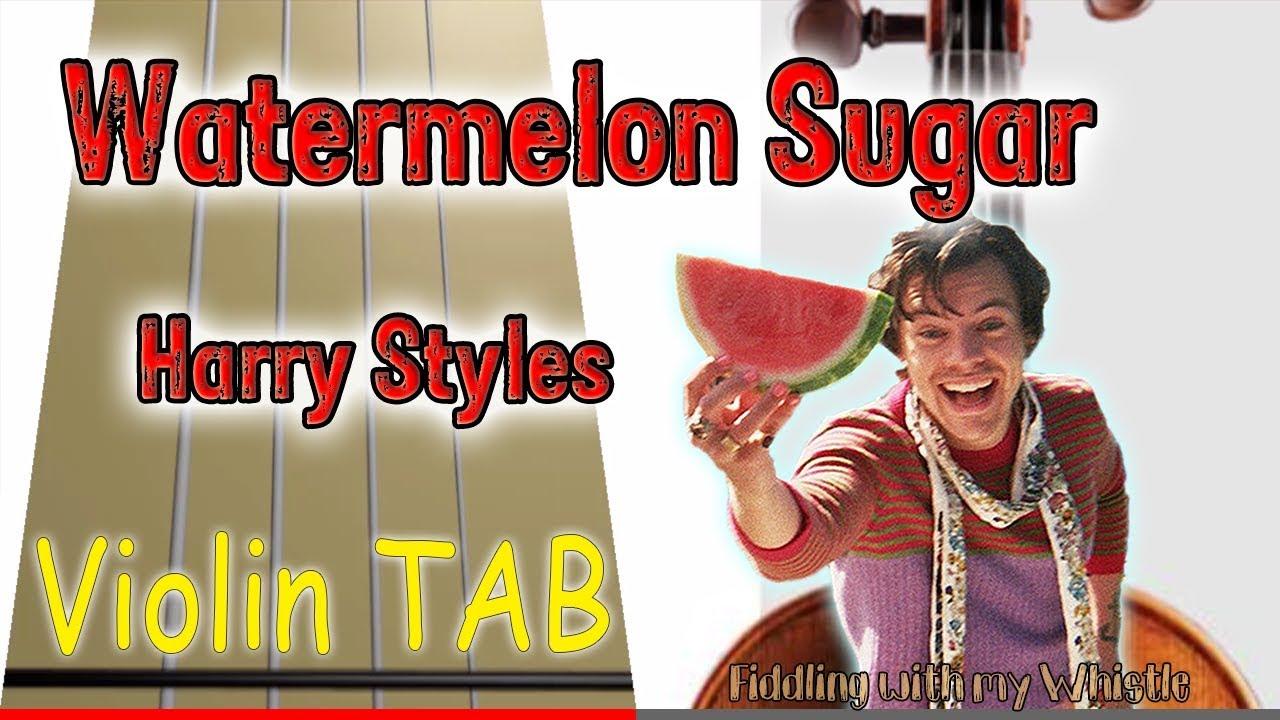Watermelon Sugar – Harry Styles – Violin – Play Along Tab Tutorial