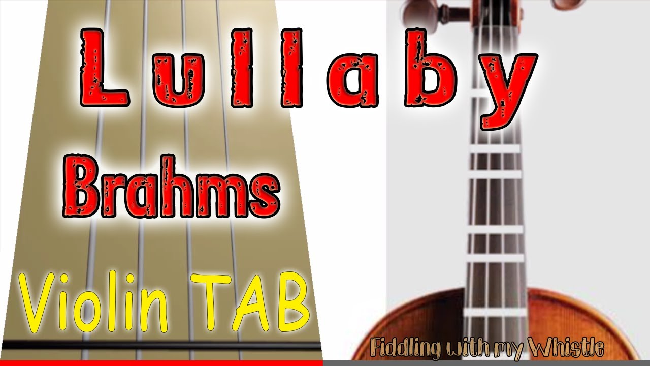 Lullaby – Brahms – Violin – Play Along Tab Tutorial