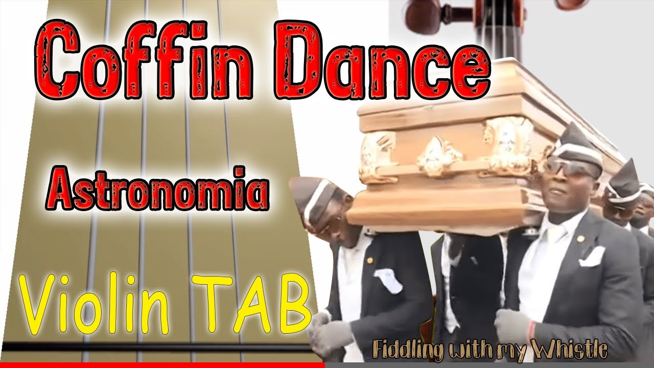Coffin Dance – Astronomia – Violin – Play Along Tab Tutorial