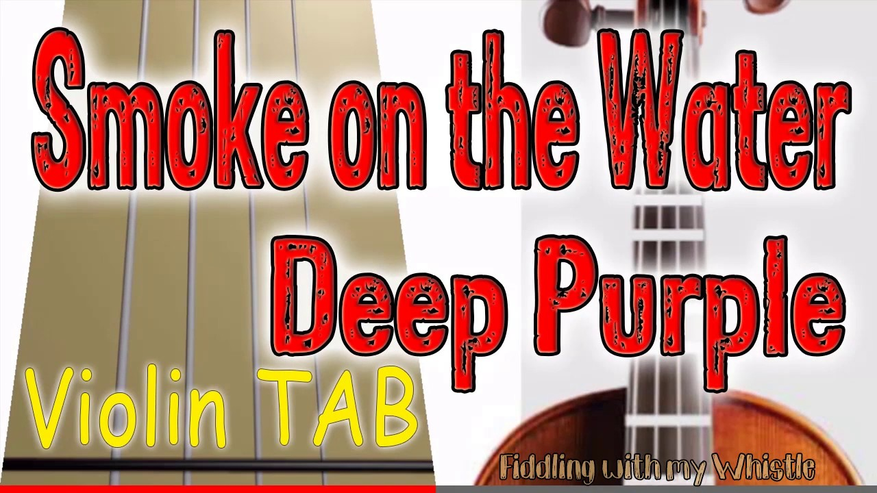 Smoke on the Water – Deep Purple – Violin – Play Along Tab Tutorial