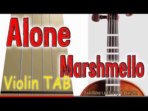 Alone – Marshmello – Violin – Play Along Tab Tutorial