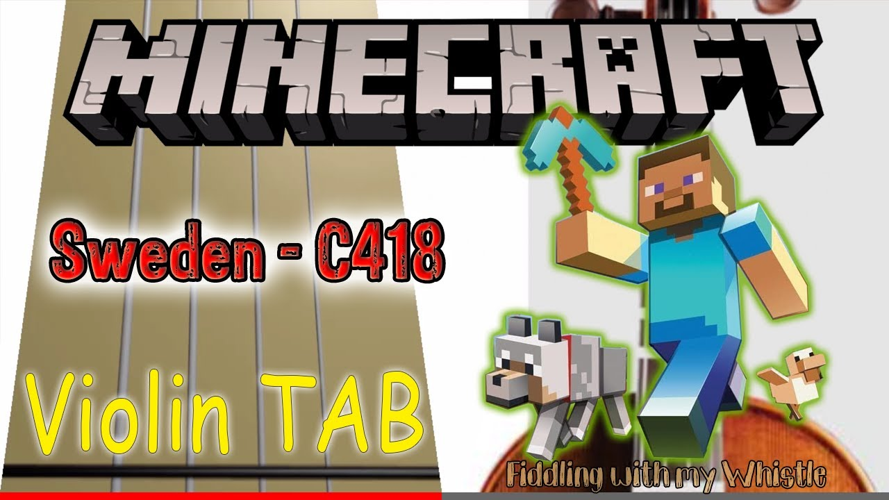 Sweden C418 – Minecraft – Violin – Play Along Tab Tutorial
