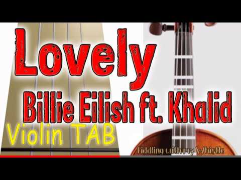 Lovely – Billie Eilish ft Khalid – Violin – Play Along Tab Tutorial