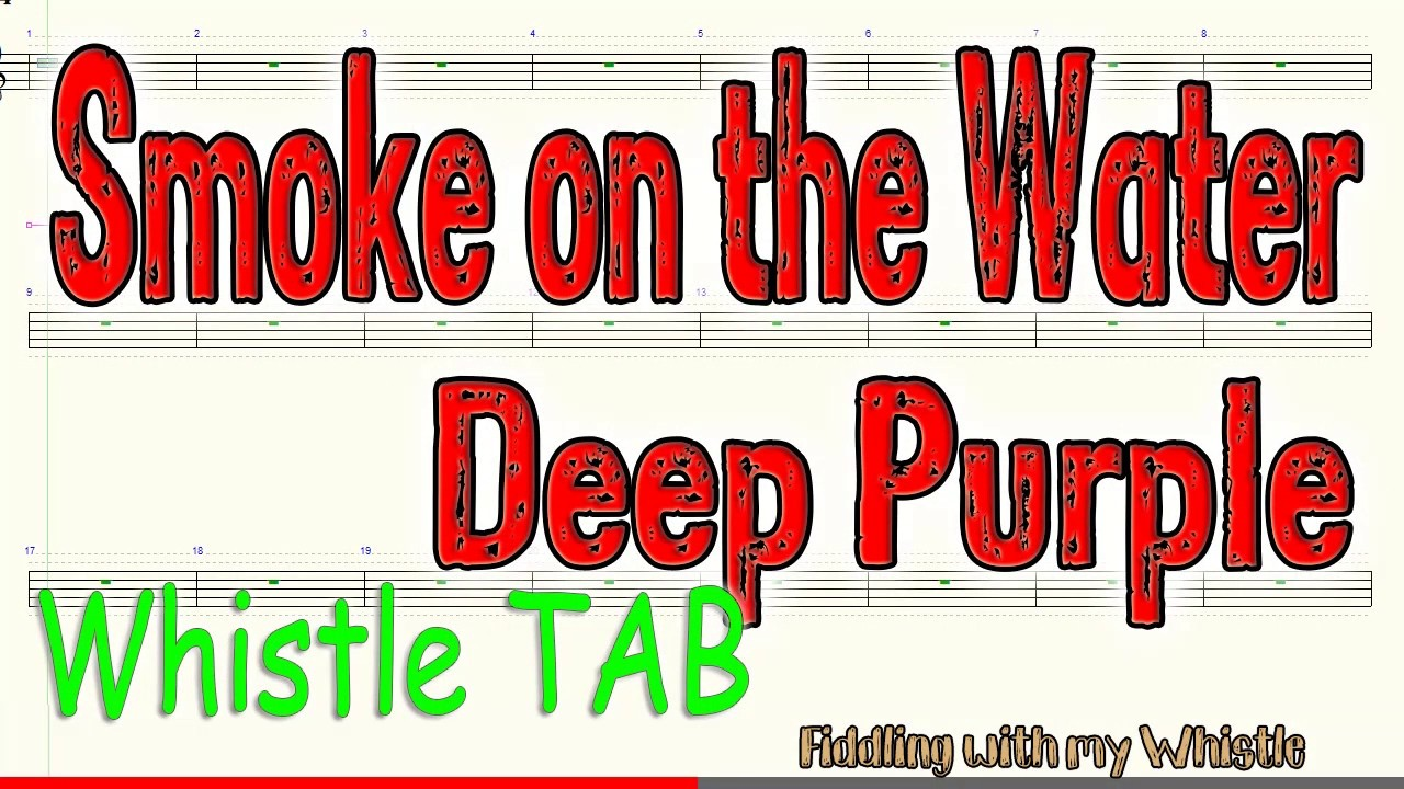 Smoke on the Water – Deep Purple – Tin Whistle – Play Along Tab Tutorial