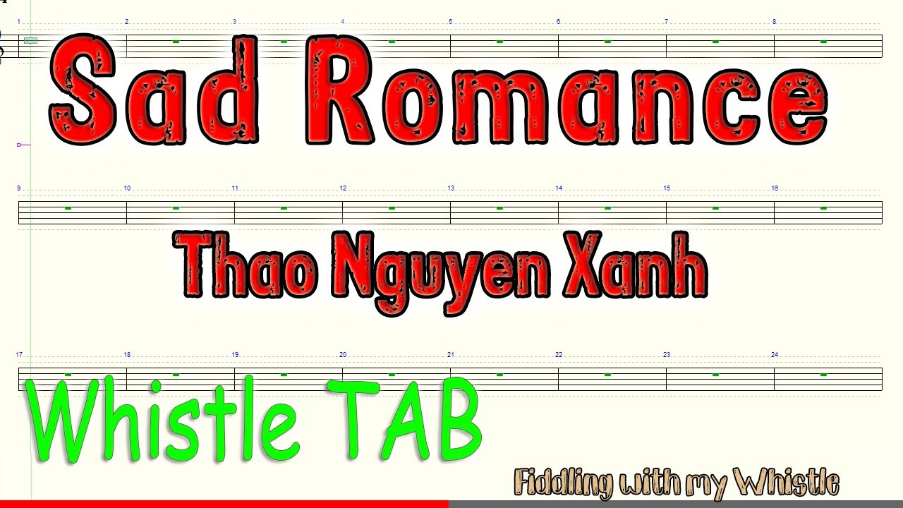 Sad Romance – Thao Nguyen Xanh – Tin Whistle – Play Along Tab Tutorial