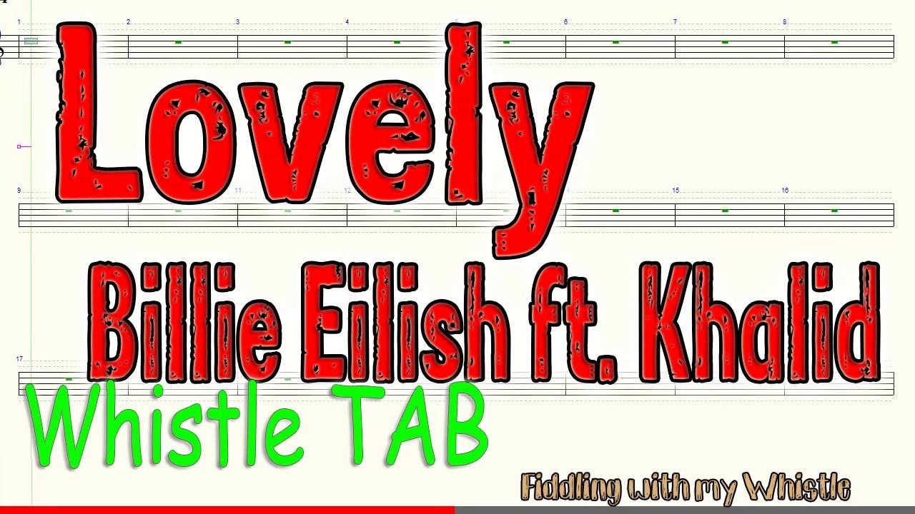 Lovely – Billie Eilish ft Khalid – Tin Whistle – Play Along Tab Tutorial