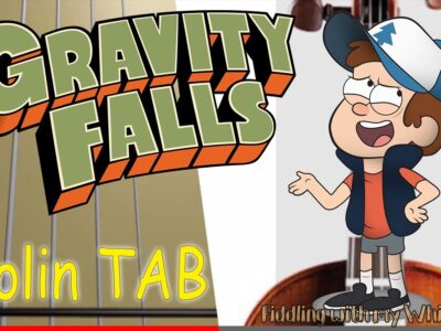 Gravity Falls – Extended Theme  – Violin – Play Along Tab Tutorial