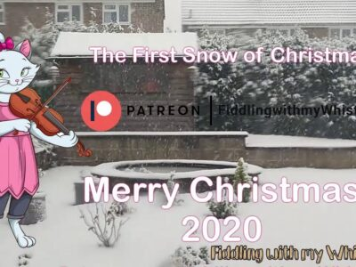 Merry Christmas 2020 – First Snow – Fiddling with my Whistle