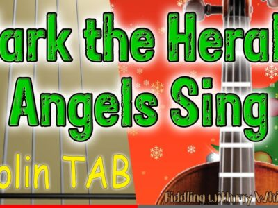 Hark the Herald Angels Sing – Christmas 2020 –  Violin – Play Along Tab Tutorial