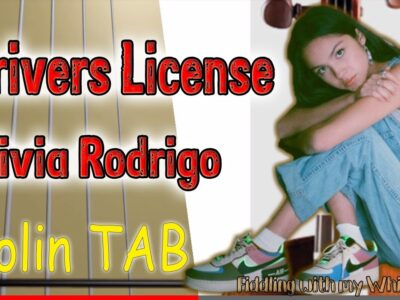 Driver's License – Olivia Rodrigo – Violin – Play Along Tab Tutorial