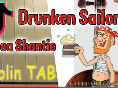 Drunken Sailor – TikTok Sea Shantie -Violin – Play Along Tab Tutorial