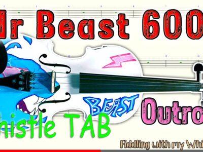 MrBeast6000 – outro – Theme Song – Tin Whistle – Play Along Tab Tutorial