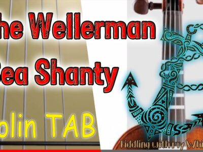 The Wellerman – Sea Shanty – Violin – Play Along Tab Tutorial