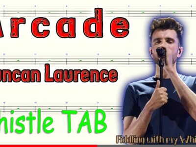 Arcade – Duncan Laurence – Tin Whistle – Play Along Tab Tutorial