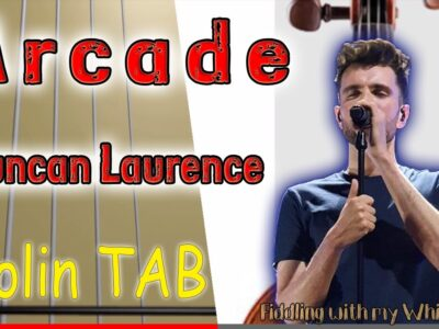 Arcade – Duncan Laurence – Violin – Play Along Tab Tutorial