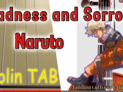 Sadness and Sorrow – Naruto OST – Violin – Play Along Tab Tutorial