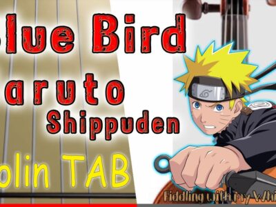Blue Bird – Naruto Shippuden – Violin – Play Along Tab Tutorial