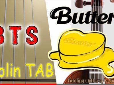 BTS (방탄소년단) – Butter – Violin – Play Along Tab Tutorial